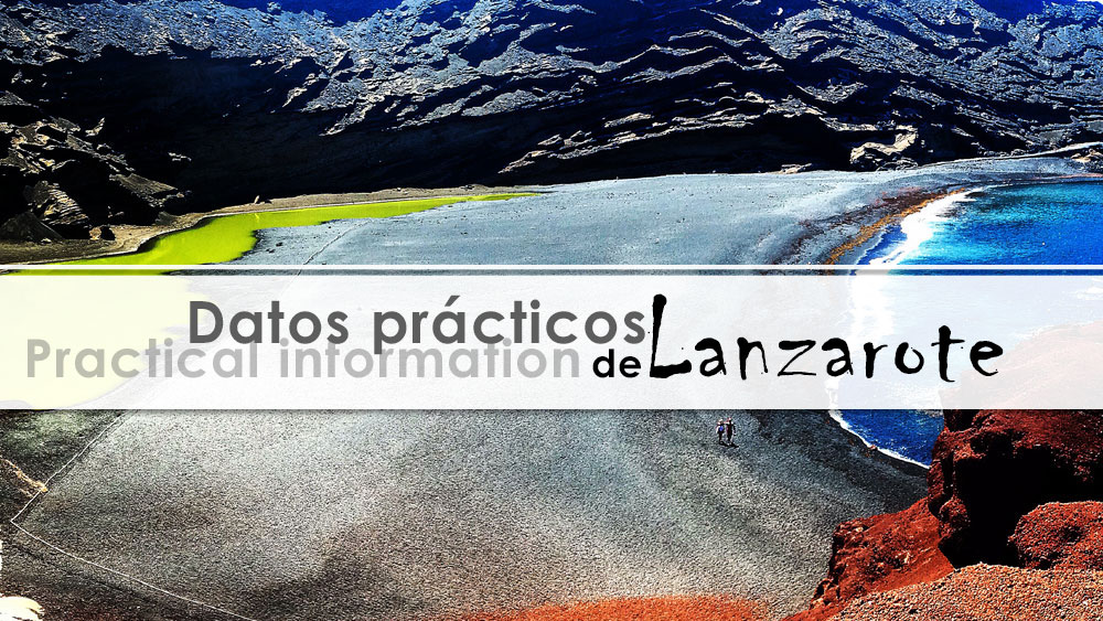 Practical information about Lanzarote